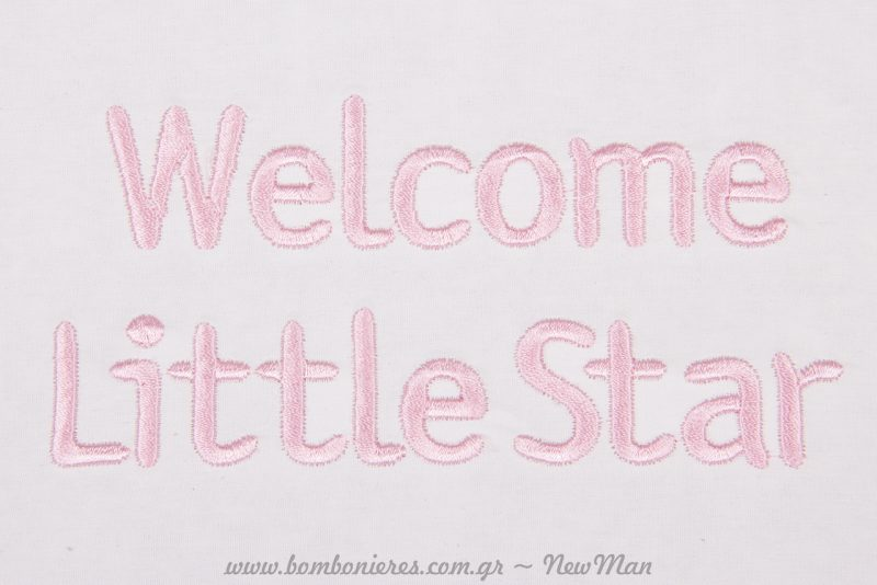 κεντημένο στο καπάκι: Welcome little star.