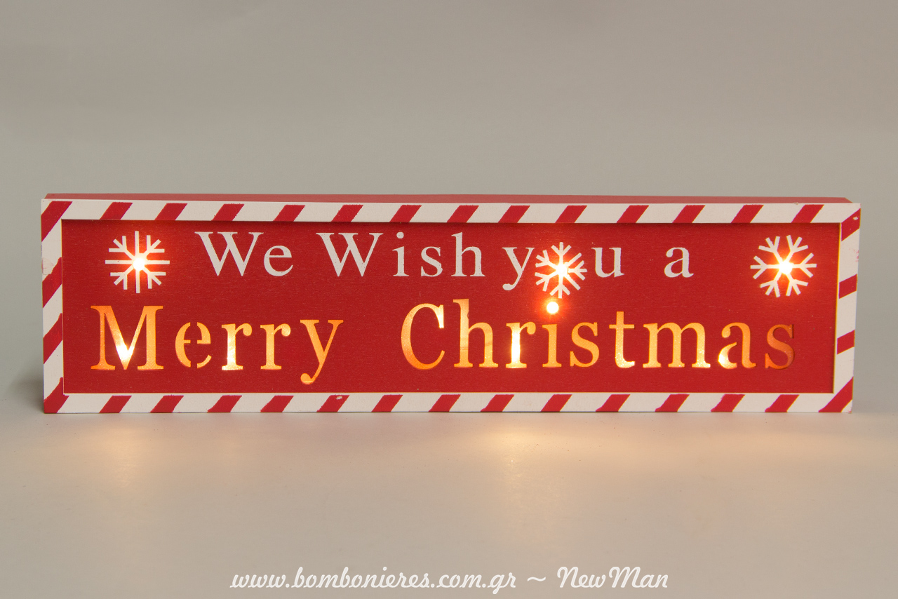 We wish you a Merry Christmas σε πινακίδα με φως Led (επιτραπέζια) 38 x 10 x 4cm.
